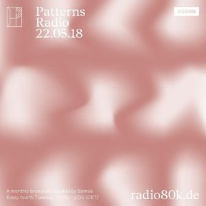Patterns Radio Nr. 03 w/ Samsa