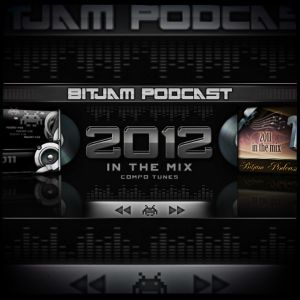 BitJam Episode #178 - 2012 In The Mix - Compo Tunes (1)
