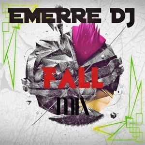 FALL MIX (EMERRE DJ)