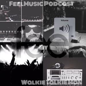 FeelMusic Podcast Vol 10