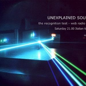 Unexplained Sounds Group - the recognition test # 2