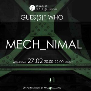 Gues(s)t Who #11 | Mech_nimal, Drone 'n' Roll Band | 27/02/13