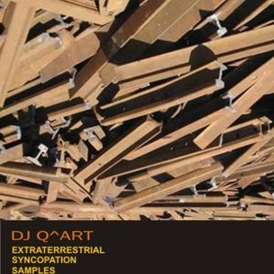 DJ Q^ART - Extraterrestrial Syncopation Samples