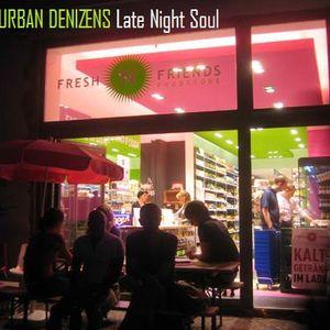 Urban Denizens: Late Night Soul