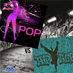 Pop Vs Hip Hop 4-15-20