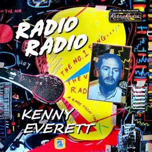 Radio Radio - Kenny Everett