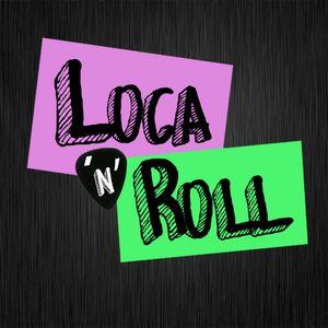 Loca'n'Roll - ESPECIAL ARENAL SOUND 2012 - Martes 7 de Agosto 2012