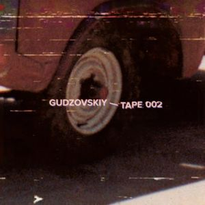 Roman Gudzovskiy - Tape 002 (2015-04-27)