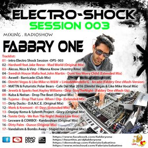 Fabbry One - Electro Shock Session 003 RadioShow2016