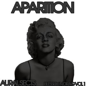 Aparition - Dressed in Drag Vol 1 Mix