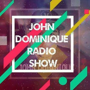 JOHN DOMINIQUE RADIO SHOW #004