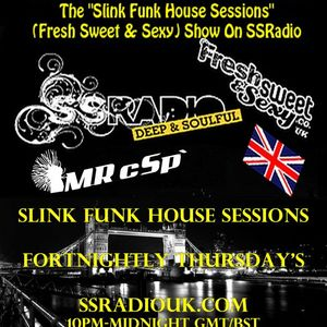 Slink Funk House Sessions 52nd Edition 22nd March 2012