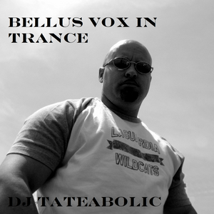 Bellus Vox In Trance