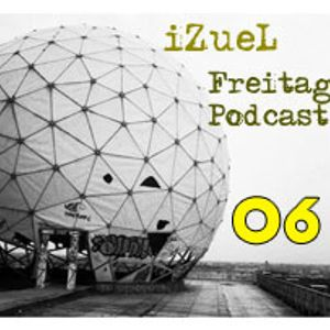 iZueL Freitag Podcast - 06 - 11022011