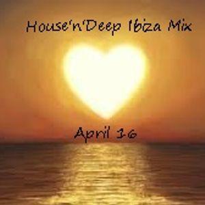 House'n'Deep Ibiza Mix April 16