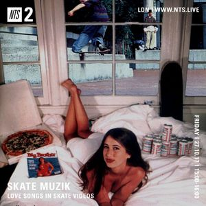 Skate Muzik - 27th October 2017