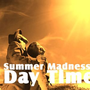 Summer Madness Vol.1 [Day Time]