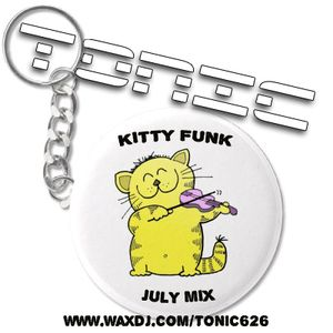 Tonic's Kitty Funk Mix - July-