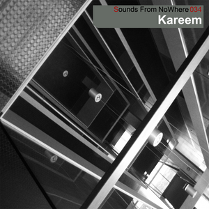 Sounds From NoWhere Podcast #034 - Kareem