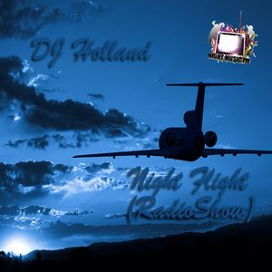 DJ Holland-Night Flight (24.04.11)