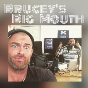 Brucey's Big Mouth 3rd August 2015