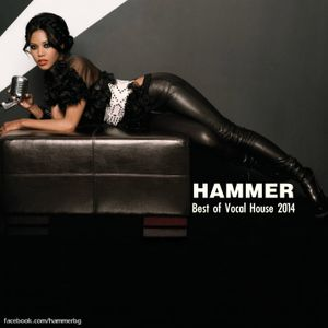 Hammer - Best of Vocal House 2014