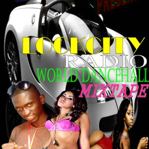 LOCKCITYRADIO DANCEHALL BURN UP BURN UP -BY DJ SPYTAL