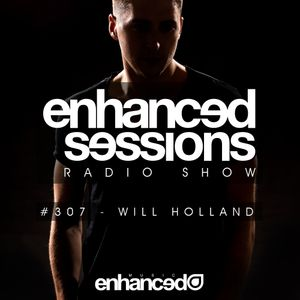 Enhanced Sessions 307 with Will Holland