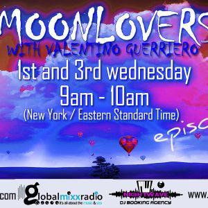 Valentino Guerriero Moonlovers Episode 02 (Global Mixx Radio - New York)