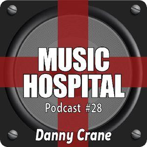 Music Hospital Podcast #28 Juli 2017 Mix by Danny Crane