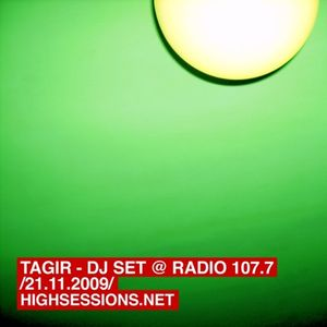 Tagir - dj set @ radio 107.7 (21.11.2009)