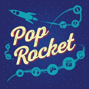Pop Rocket Ep. 198 The Very First Pop Rocket Seal of Approval
