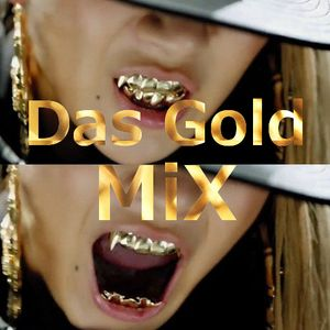 Das Gold - Mixd N Gold (ghetto 1.gold) for GHETTO INNIT