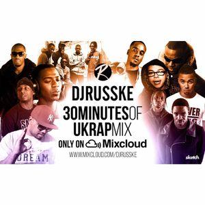 @DJRUSSKE - #30MinutesOf UK Rap