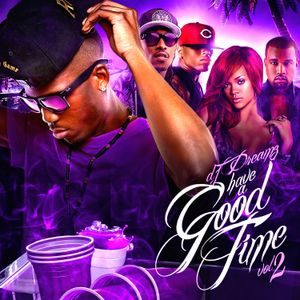 Have A Good Time Vol.2  28.03.2016