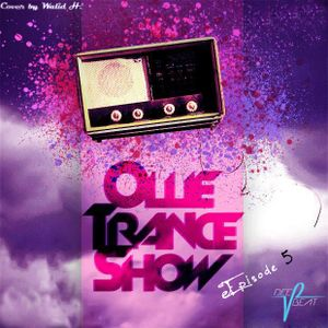 OTS (Ollie Trance Show) - Episode 5