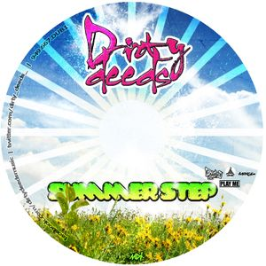 Dirty Deeds present: Summerstep 2011 DJ mix