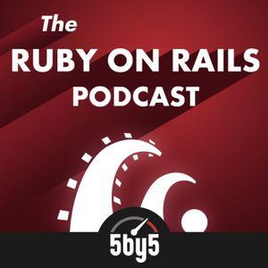 Ruby on Rails Podcast 219: I've Got A Nerd Crush