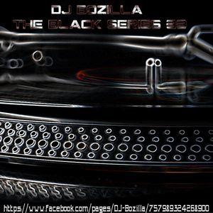 DJ Bozilla - The Black Series 33 Trance Mix 2K15