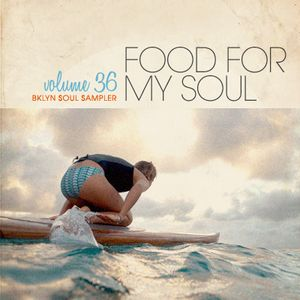 Food For My Soul - Volume 36