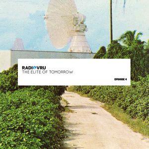 Radio VRU - Episode 4 - The Elite Of Tomorrow
