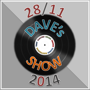Dave's SHOW 28/11/2014
