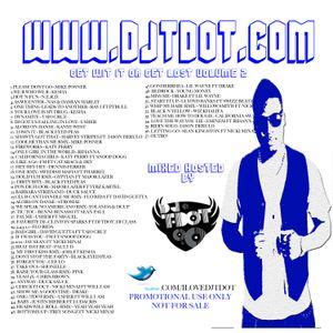 Get Wit It Or Get Lost Vol.1 www.djtdot.com