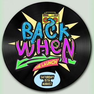 Back When: Old School House/Garage/Disco Mix