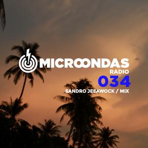 Microondas Radio 034 / Sandro Jeeawock mix, Burial, Levon Vincent, Flako, Tony Gallardo II, TommyRoc
