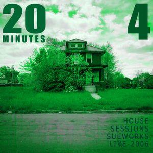 20 MINUTES - MIX 4/LIVE 2006