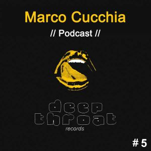 Marco Cucchia (Radio Mix Show) Episode 5
