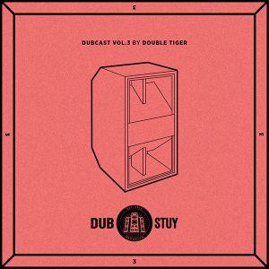 Dubcast Vol.03 (Double Tiger)