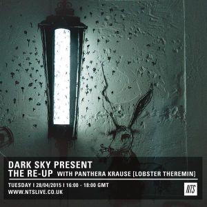 Dark Sky w/ Panthera Krause Guest Mix - 28th April 2015