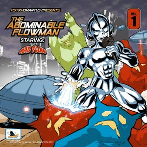 "Mad Flow ""The Abominable Flowman Vol 1"""